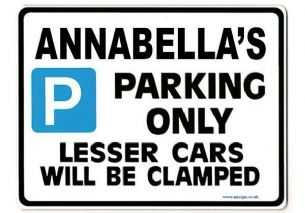 ANNABELLA'S Personalised Parking Sign Gift | Unique Car Present for Her |  Size Large - Metal faced